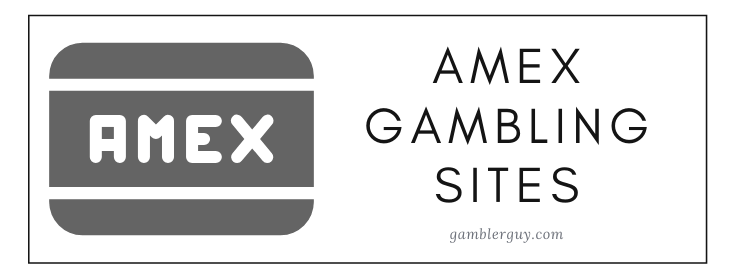 top amex gambling sites
