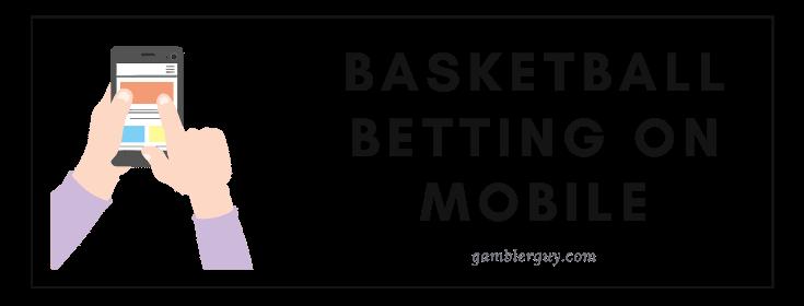 mobile basketball betting