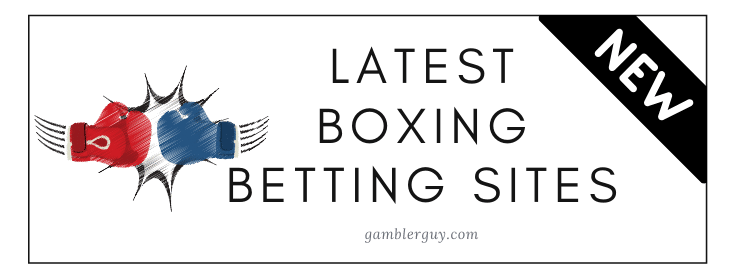 new boxing betting sites